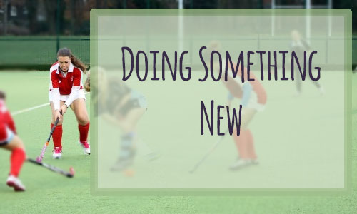 Sunday chat: doing something new