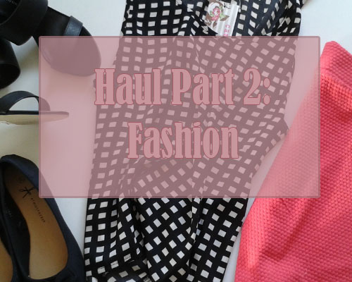 Fashion haul