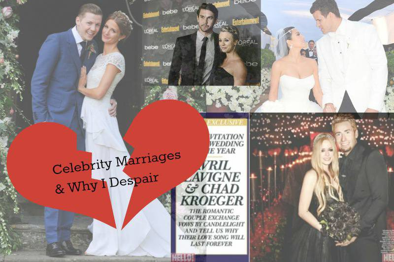 Celebrity Marriages and why I despair