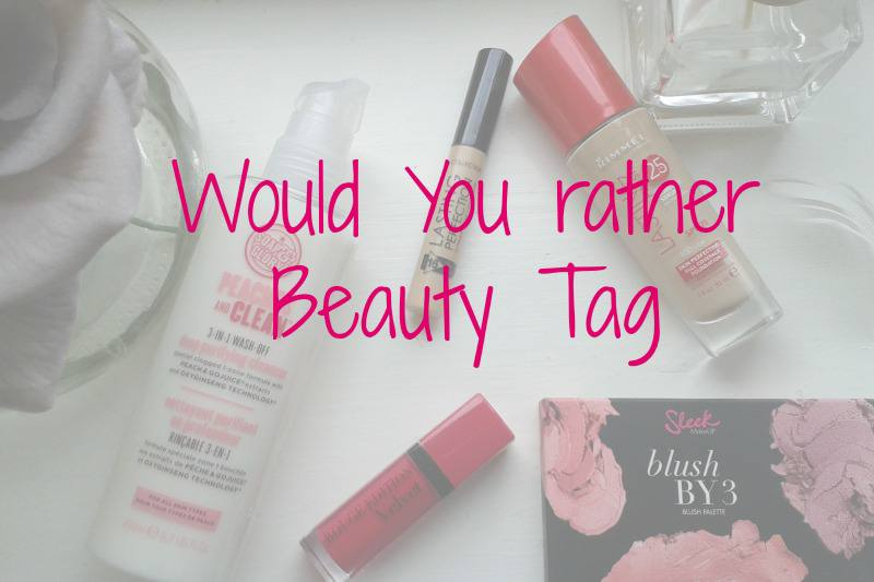 Would you rather beauty tag